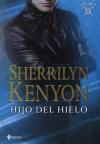 Hijo del Hielo - Sherrilyn Kenyon