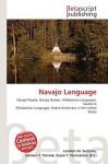 Navajo Language - Lambert M. Surhone, Susan F. Marseken
