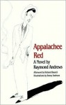 Appalachee Red (James Baldwin Prize Novel) - Raymond Andrews, Benny Andrews, Richard Bausch