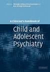 A Clinician's Handbook of Child and Adolescent Psychiatry - Christopher Gillberg, Richard Harrington, Hans-Christoph Steinhausen