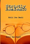 Strictly Academic - Kelli Jae Baeli
