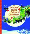 The Soldiers' Night Before Christmas - Trish Holland, Trish Holland