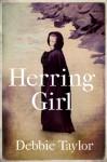 Herring Girl - Debbie Taylor