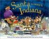 Santa Is Coming to Indiana - Steve Smallman, Robert Dunn