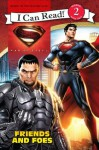 Man of Steel: Friends and Foes: I Can Read Level 2 (I Can Read Book 2) - Lucy Rosen, Steven E. Gordon, Eric A. Gordon