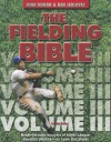 The Fielding Bible--Volume III - John Dewan