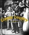 Classic Country: The Golden Age of Country Music: The '20s Through the '70s - Time-Life Books, Loretta Lynn