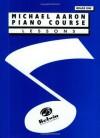 Michael Aaron Piano Course: Lessons Grade 1 - Michael Aaron, Carole Flatau