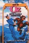 Ojo in Oz - Ruth Plumly Thompson, L. Frank Baum, John R. Neill