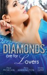 Mills & Boon : Diamonds Are For Lovers/Her Valentine Blind Date/Tipping The Waitress With Diamonds/The Bridesmaid And The Billionaire - Raye Morgan, Nina Harrington, Shirley Jump