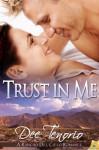 Trust in Me (Rancho Del Cielo #5) - Dee Tenorio