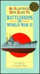 An Illustrated Data Guide to Battleships of World War II (Illustrated Data Guides) - Christopher Chant