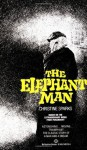 Elephant Man - Christine Sparks