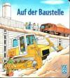 Auf der Baustelle - Stefan Seelig, Klaus Bliesener, Wolfgang Metzger