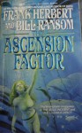 The Ascension Factor - Frank Herbert, Bill Ransom