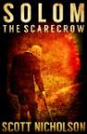 The Scarecrow (Solom #1) - Scott Nicholson
