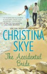 The Accidental Bride - Christina Skye