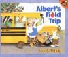 Albert's Field Trip - Leslie Tryon
