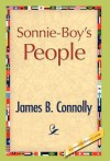 Sonnie-Boy's People - James B. Connolly