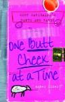 One Butt Cheek at a Time (Gert Garibaldi's Rants and Raves) - Amber Kizer, Kizer Amber
