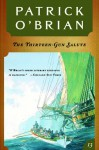 The Thirteen-Gun Salute (Aubrey/Maturin #13) - Patrick O'Brian