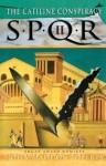 SPQR II: The Catiline Conspiracy (The SPQR Roman Mysteries) - John Maddox Roberts