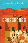 Crossbones - Nuruddin Farah