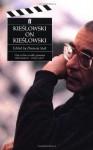 Kieslowski on Kieslowski - Krzysztof Kieślowski, Danusia Stok