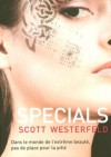 Specials - Scott Westerfeld, Guillaume Fournier