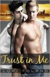 Trust In Me - Lori Toland