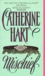 Mischief - Catherine Hart