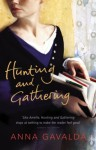 Hunting and Gathering - Anna Gavalda