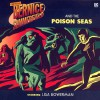 Bernice Summerfield: The Poison Seas - David Bailey