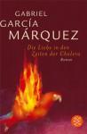Die Liebe in den Zeiten der Cholera (Broschiert) - Dagmar Ploetz, Gabriel García Márquez