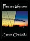 Finders Keepers - Sean Costello