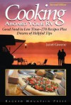 Cooking Aboard Your RV: Good Food in Less Time-More Than 300 Recipes and Tips - Janet Groene