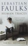 Human Traces - Sebastian Faulks