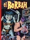 El Borbah - Charles Burns