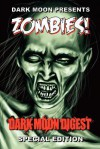 Dark Moon Presents: Zombies! - Stan Swanson, Jennifer Word, Frances A. Hogg, Araminta Star Matthews, C.W. LaSart
