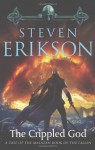 The Crippled God (Malazan Book of the Fallen, #10) - Steven Erikson