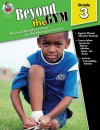 Beyond the Gym, Grade 3: Physical Activity Lessons for the Non-Gym Teacher - Frank Schaffer Publications, Karen Thompson, Frank Schaffer Publications