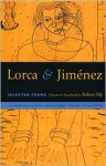 Lorca & Jimenez: Selected Poems - Robert Bly, Federico García Lorca, Juan Ramón Jiménez