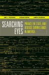 Searching Eyes: Privacy, the State, and Disease Surveillance in America - Amy L. Fairchild, James Colgrove, Ronald Bayer