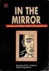 In the Mirror: Literature and Politics in Siam in the American Era - Benedict Anderson, Ruchira C. Mendiones