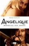 Angélique, Marquise Des Anges (Angélique: Original version #1) - Anne Golon