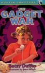 The Gadget War - Betsy Duffey, Janet Wilson