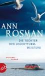 Die Tochter des Leuchtturmmeisters - Ann Rosman, Gisela Kosubek