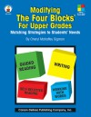 Modifying the Four-Blocks® for Upper Grades: Matching Strategies to Students' Needs - Cheryl M. Sigmon