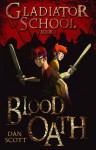 Blood Oath - Dan Scott