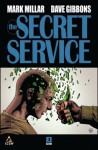 The Secret Service - Mark Millar, David Gibbins